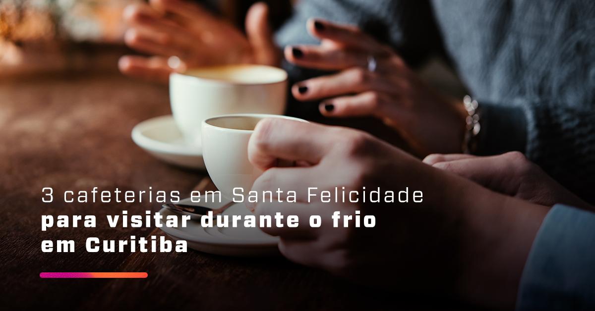 3 cafeterias em Santa Felicidade para visitar durante o frio em Curitiba